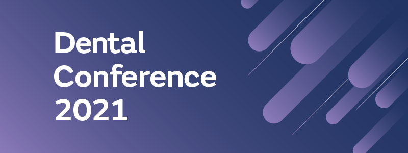 The 2021 Dental Conference