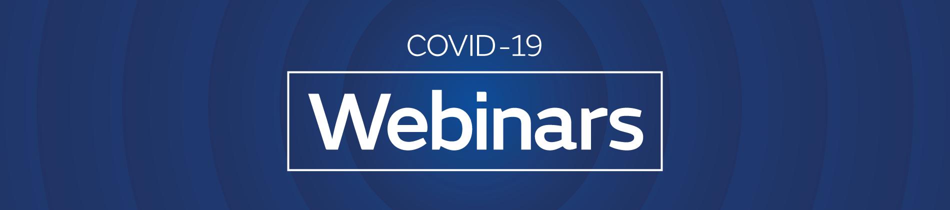 COVID-19 webinars banner