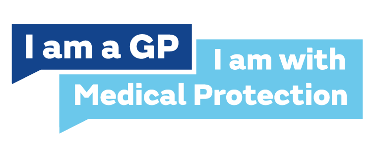 I am a GP - I am with Medical Protection